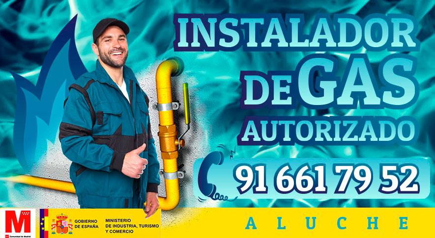 Servicio técnico Instalador de gas en Aluche Autorizado